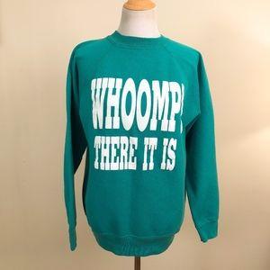 Vintage 90s Hanes Whoomp! There It Is Sweatshirt